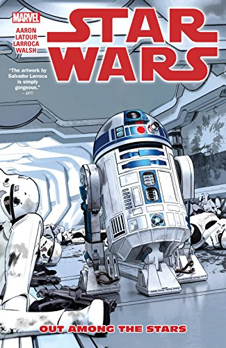 Star Wars Vol. 6: Out Among The Stars (Star Wars (2015-)) cover