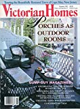 img - for VICTORIAN HOMES Summer 1993 Magazine PORCHES AS OUTDOOR ROOMS Decorating Tips For Homes By The Sea RESTORING SOUTHERN ELEGANCE TO A MISSISSIPPI HOUSE Creating Sawn-Wood Balusters book / textbook / text book