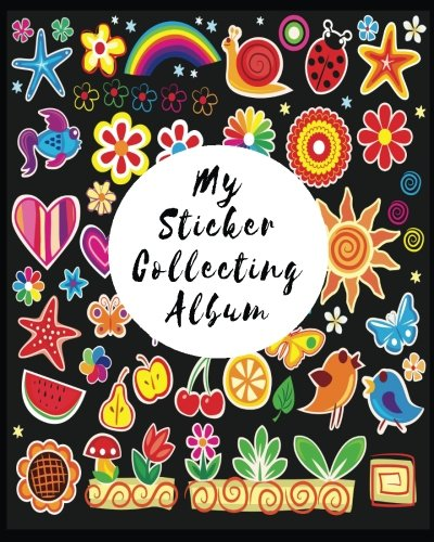 My Sticker Collecting Album: Blank Sticker Book, 8 x 10, 64