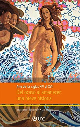 Descargar Libro Del Ocaso Al Amanecer: Arte De Los Siglos Xiv Al Xvii Liliana Checa
