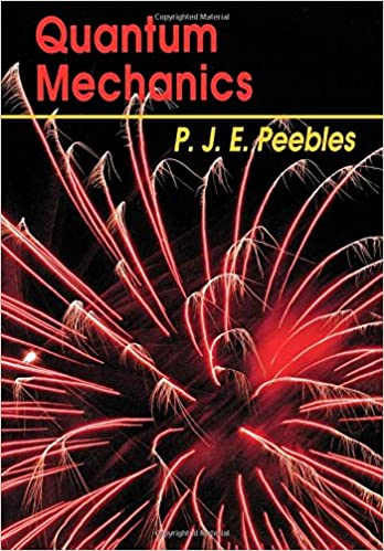 Quantum mechanics phillip james edwin peebles 9780691087559 quantum mechanics first edition edition fandeluxe Gallery