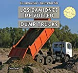 Los Camiones de Volteo / Dump Trucks, Dan Osier, 1477732926