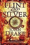 Flint and Silver (John Silver 1)