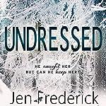 Undressed   Jen Frederick