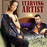 Starving Artist | Selena Kitt
