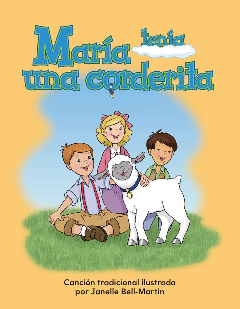 María tenía una corderita (Mary Had a Little Lamb) Lap Book (Literacy, Language, & Learning) (Spanish Edition) by Teacher Created Materials