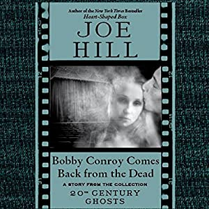Bobby Conroy Comes Back from the Dead Audiobook