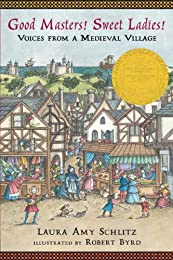 Good Masters! Sweet Ladies!: Voices from a Medieval Village