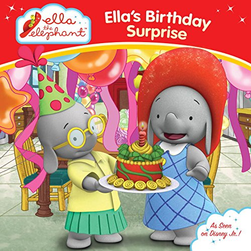 Ella's Birthday Surprise (Ella the (Ella Elephant)