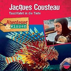Jacques Cousteau - Tauchfahrt in die Tiefe (Abenteuer & Wissen)