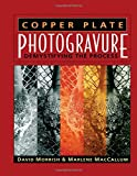 img - for Copper Plate Photogravure: Demystifying the Process book / textbook / text book