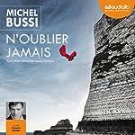 N'oublier jamais | Michel Bussi