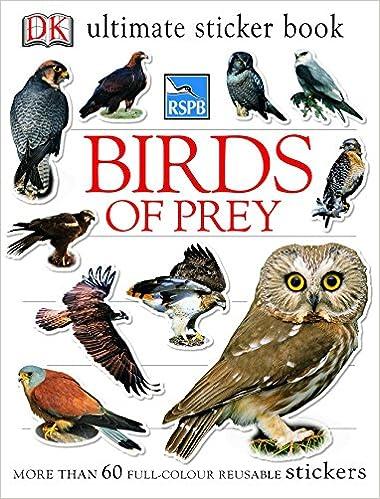 Rspb birds of prey ultimate sticker book ultimate stickers amazon co uk ben hoare 9781405311397 books