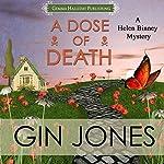 A Dose of Death: Helen Binney Mysteries Volume 1 | Gin Jones