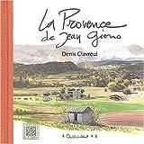 La Provence de Jean Giono