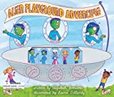 Alien Playground Adventure Puppet Theater (Puppet Theater Story Books)