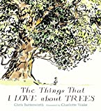 img - for The Things That I LOVE about TREES book / textbook / text book
