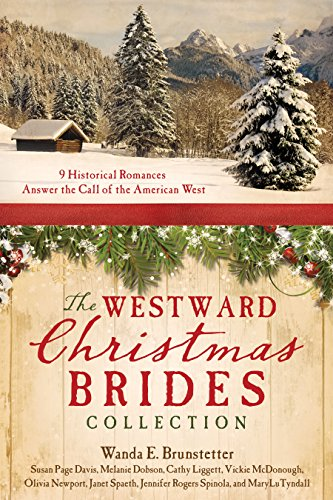 The Westward Christmas Brides Collection: 9 Historical Romances Answer the Call of the American West ()