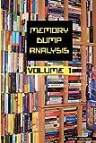 Memory Dump Analysis Anthology, Vol. 1