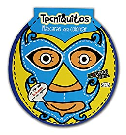 Máscaras Para Colorear Tecniquitos Jorge Manuel Melendez