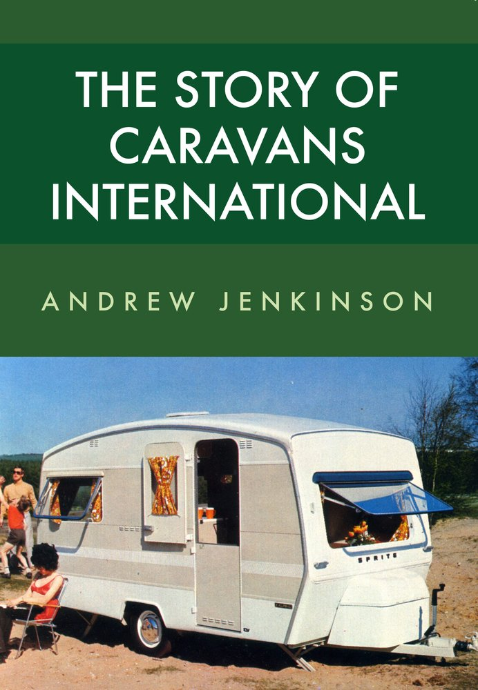 The Story of Caravans International ebook