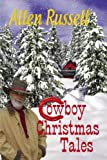 Cowboy Christmas Tales, Allen Russell, 1621417212
