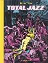 Total Jazz par Blutch