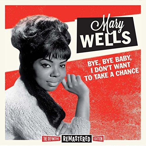 MARY WELLS - Bye, Bye Baby, I Don