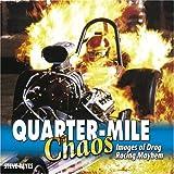 Quarter-Mile Chaos, Steve Reyes, 1932494251