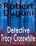 Book cover image for Detective Tracy Crosswhite: One to Four