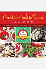 Creative Cookie Swap Cookbook: Recipes and Holiday Inspiration (Taste of Christmas) Paperback