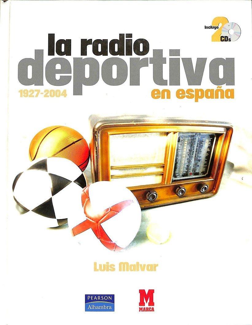 La Radio Deportiva En España (Marca): Amazon.es: Malvar: Libros