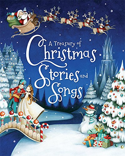 A Treasury Of Christmas Stories And Songs (Treasuries)