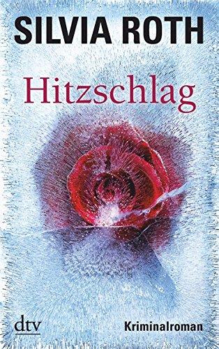 Hitzschlag: Kriminalroman (Hendrik Verhoeven & Winnie Heller)