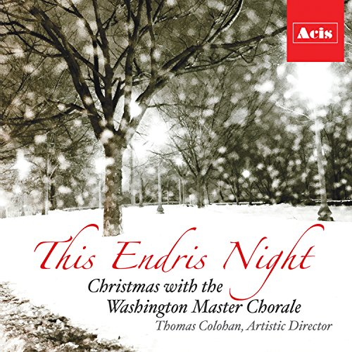 This Endris Night, Christmas with the Washington Master (Oboe Harp)