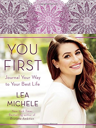 You First  Journal Your Way To Your Best Life