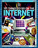 101 Things to Do on the Internet, M. Mmarkk Wallace, 1580861660