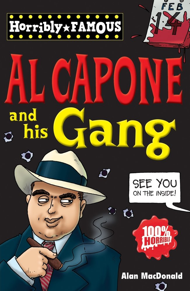 Horribly Famous: Al Capone and His Gang ebook