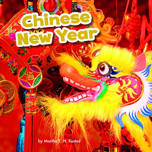 Chinese New Year (Little Pebble: Festivals in Different Cultures) by Raintree