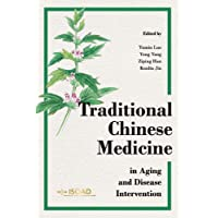 Traditional Chinese Medicine in Aging and Disease Intervention