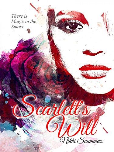 Scarlett's Will: Magic in the Smoke