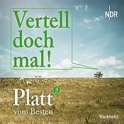 Platt vom Besten (Vertell doch mal! 3)    Norddeutscher Rundfunk,  Radio Bremen
