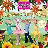 Angelina's Spring Fling (Angelina Ballerina)