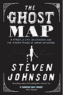 The Ghost Map The Ghost Map: The Story of London's Most Terrifying Epidemic  and  The Ghost Map