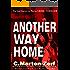Another Way Home - A DarkThriller (Garrett & Petrus Action Packed Thrillers Book 2)