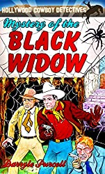 Mystery of the Black Widow (Hollywood Cowboy Detectives)