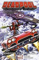 Deadpool Volume 4: Deadpool vs. S.H.I.E.L.D. (Marvel Now) (Deadpool (Unnumbered))