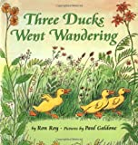 Three Ducks Went Wandering, Ron Roy, 089919494X