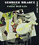 img - for Georges Braque and the Cubist Still Life, 1928-1945 book / textbook / text book