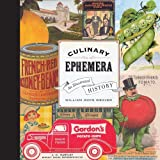 used wine crates Culinary Ephemera: An Illustrated History (California Studies in Food and Culture)